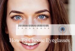 How To Choose Eyeglass Frames